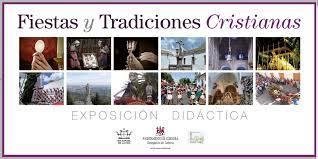 EXPOSICIÓN DIDÁCTICA FIESTAS Y TRADICIONES CRISTIANAS.