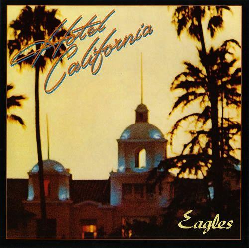 Eagles Hotel California discos más vendidos