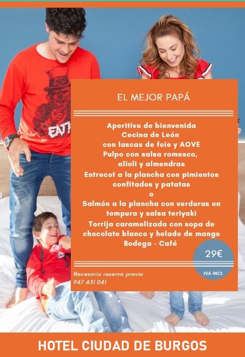 Menú Día del Padre Hotel Ciudad de Burgos