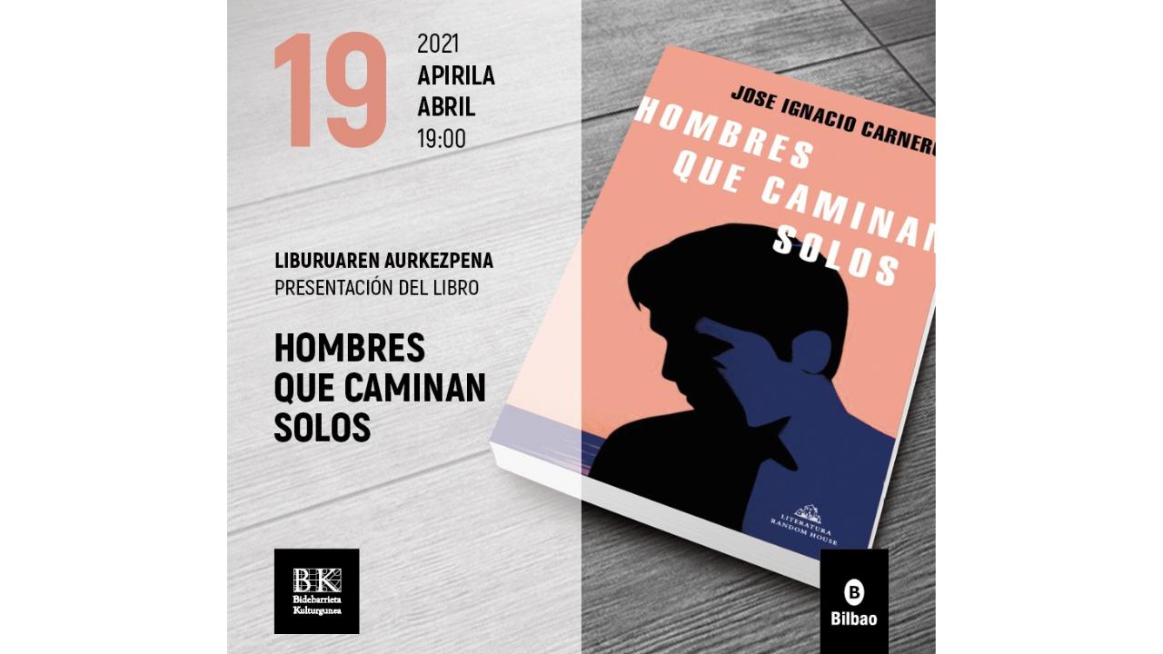 'Bidebarrieta Kulturgunea' acogerá la presentación de «Los hombres caminan solos»