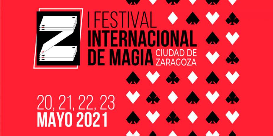 Iº Festival Internacional de Magia Ciudad de Zaragoza