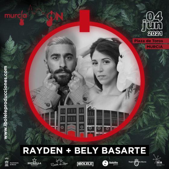 Rayden + Bely Basarte en la Plaza de Toros Murcia