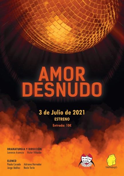 Amor Desnudo en el Teatro Cervantes