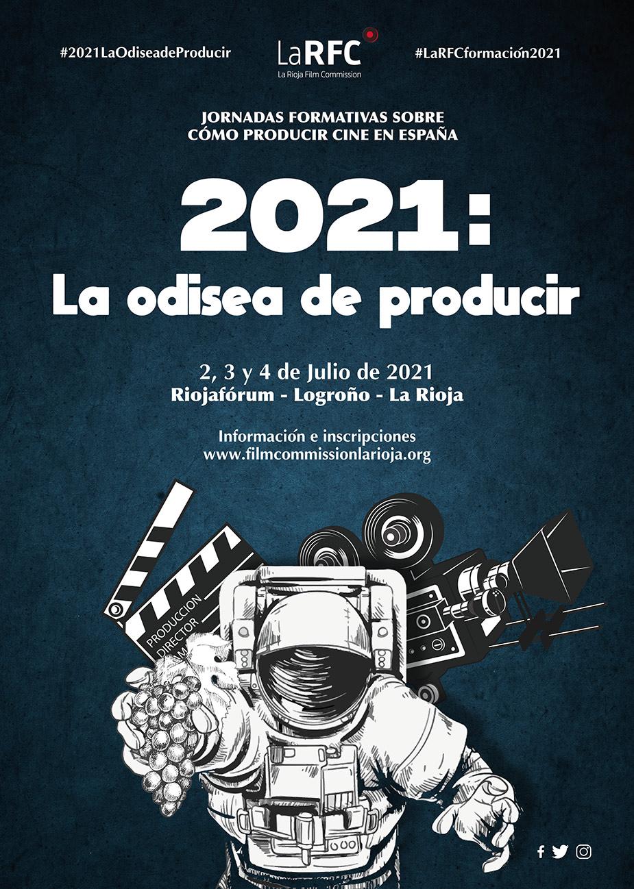 2021: La Odisea de Producir