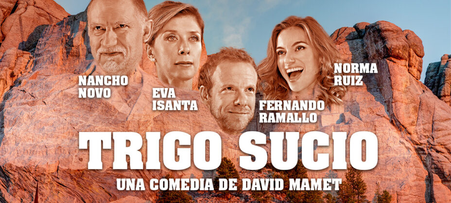 Teatro: Trigo sucio en Teatro Reina Victoria en Madrid