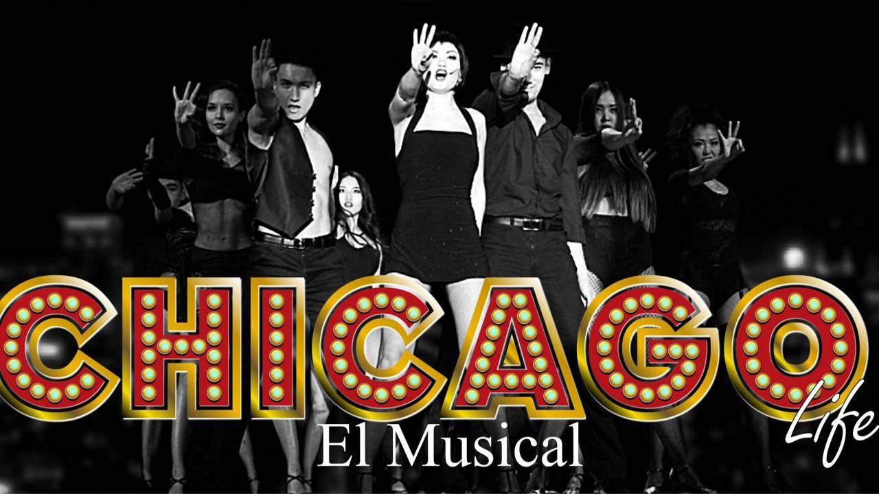 Chicago Life El Musical 2