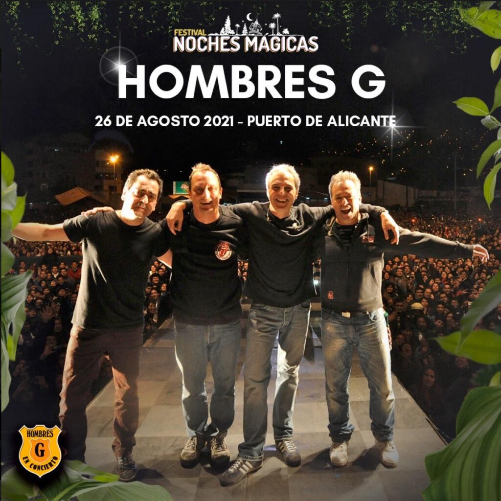 FESTIVAL NOCHES MAGICAS 2021 HOMBRES G
