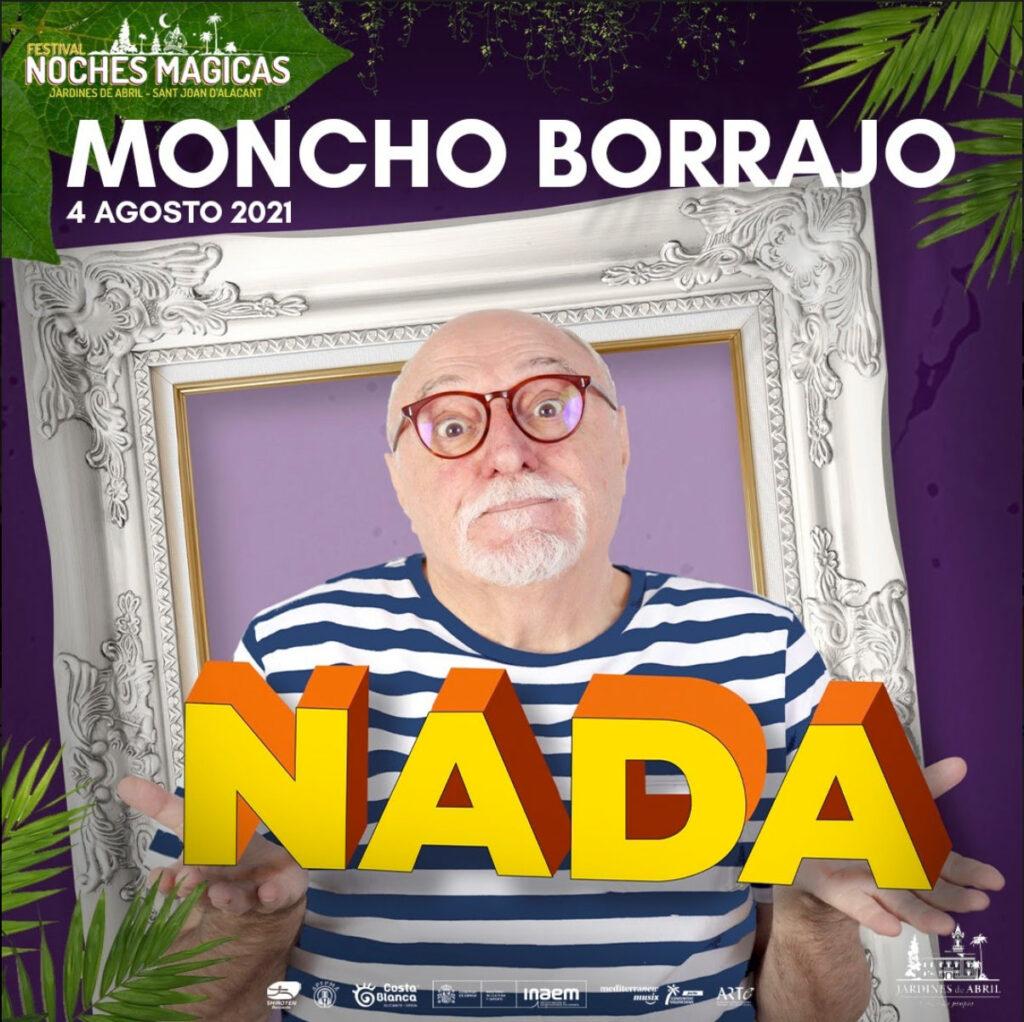 FESTIVAL NOCHES MAGICAS 2021 MONCHO BORRAJO