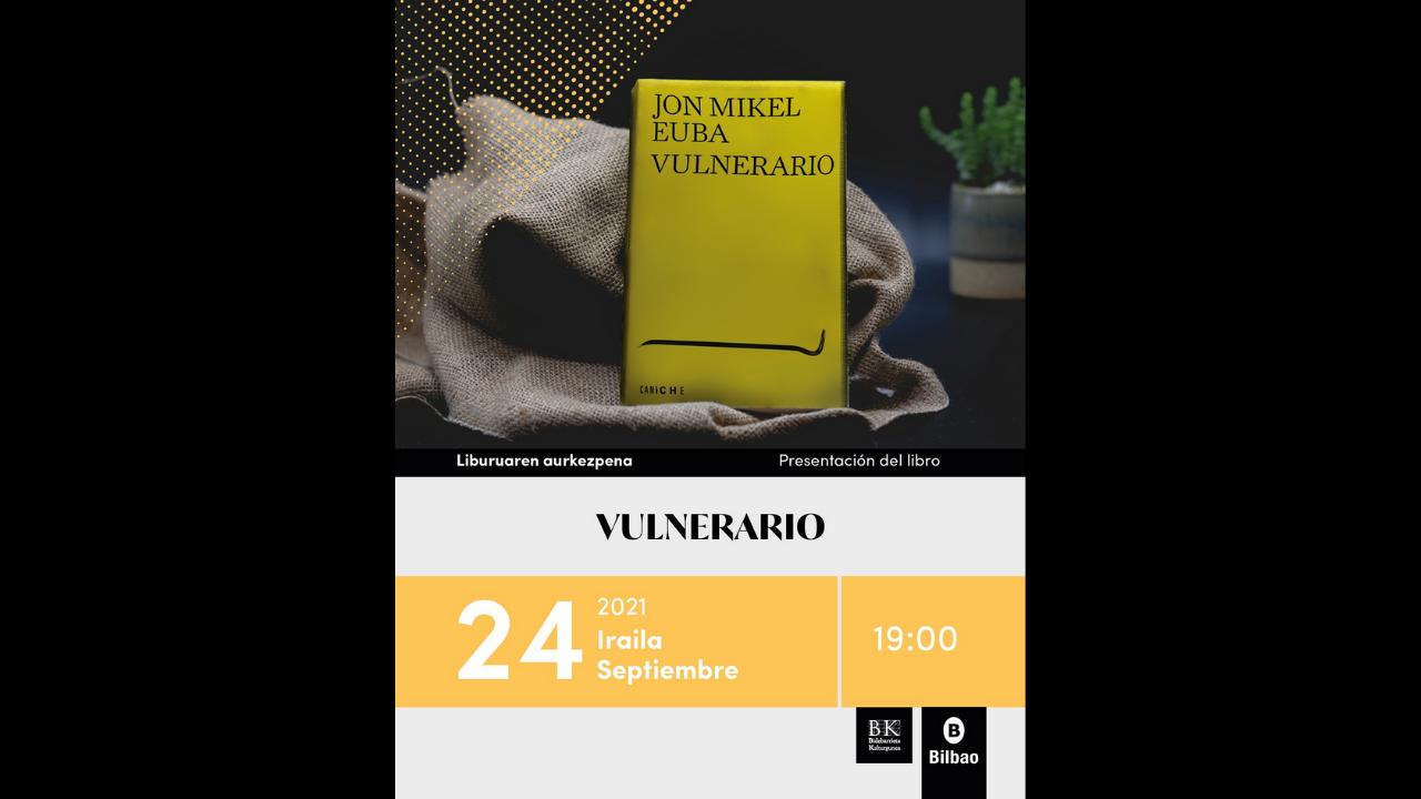 Bidebarrieta celebra la presentación de 'Vulnerario'