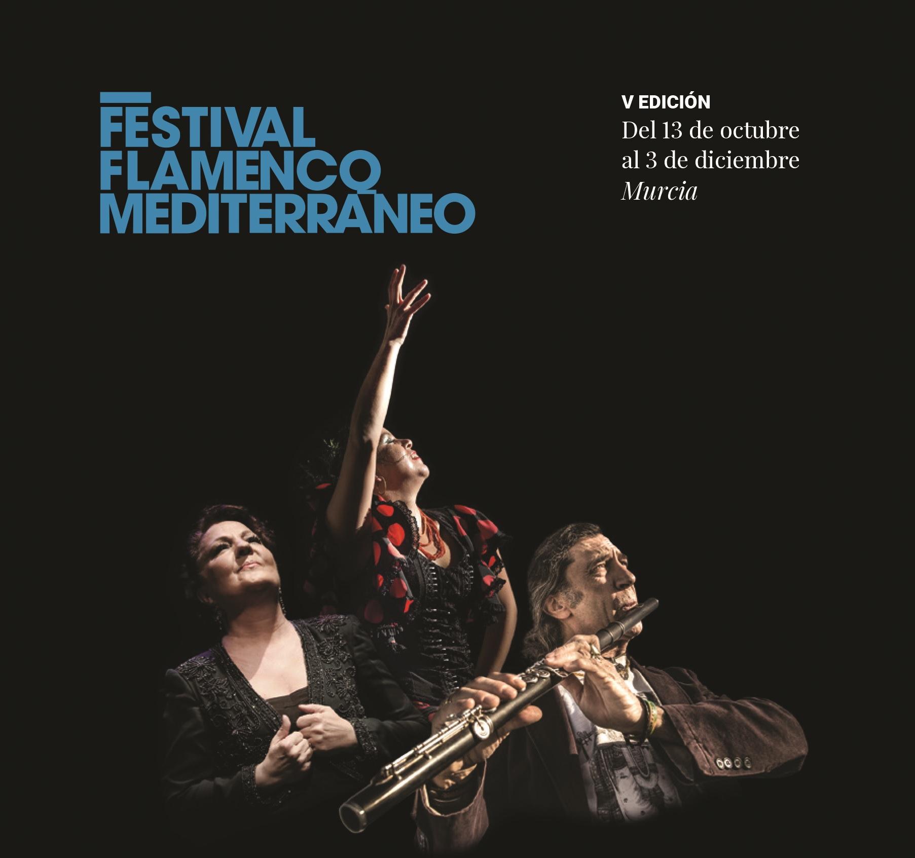 V Festival Flamenco Mediterraneo Murcia