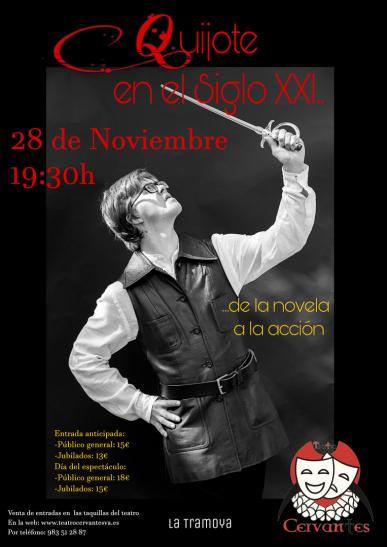 Quijote en el siglo XXI en el Teatro Cervantes