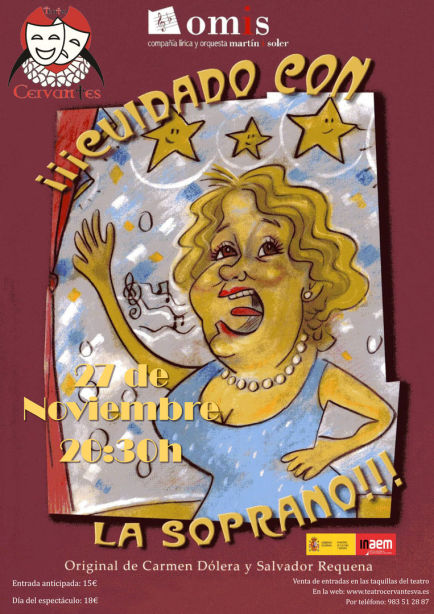 Cuidado con la Soprano en el Teatro Cervantes